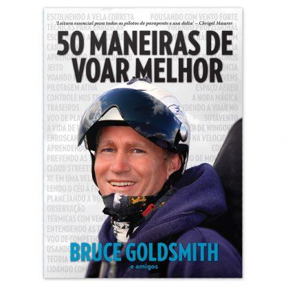 50 Maneiras de Voar Melhor reúne as técnicas mais modernas de pilotagem e os pensamentos de alguns dos melhores pilotos e instrutores do mundo.