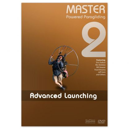 Master Powered Paragliding 2 - Advanced Launching