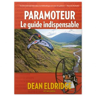 Paramoteur - Le Guide Indispensable