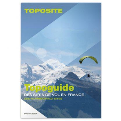 Topoguide 70 Meilleurs Sites dédié aux 70 meilleurs sites de vol libre français. Découvrez les plus beaux sites de parapente français. Par Bruce Goldsmith