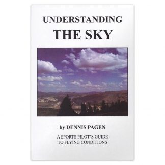 Understanding the Sky by Dennis Pagen, a book about the weather for paraglider and hang glider pilots