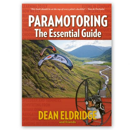 Paramotoring The Essential Guide