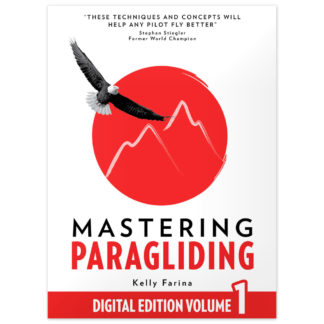Mastering Paragliding: Digital Edition Volume 1 Kindle Edition