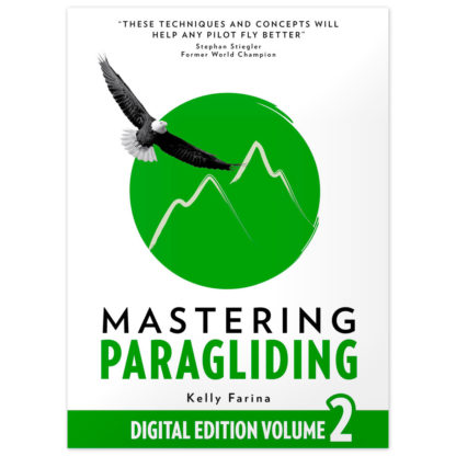 Mastering Paragliding: Digital Edition Volume 2 Kindle Edition