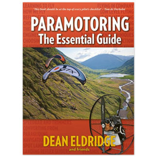 Paramotoring: The Essential Guide Kindle Edition