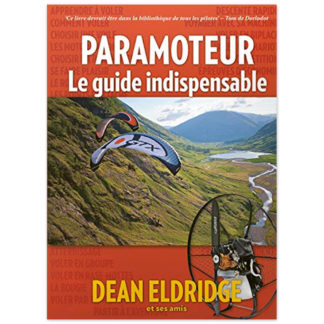 Paramoteur: le guide indispensable