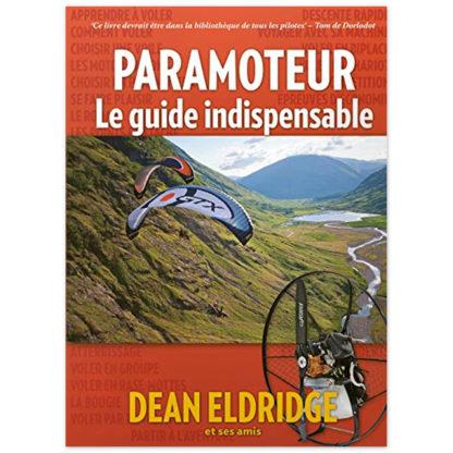 Paramoteur: le guide indispensable