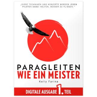 Paragleiten wie ein Meister: Digitale Ausgabe 1